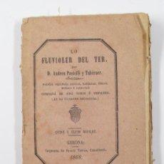 Libros antiguos: LO FLUVIOLER DEL TER. ANDREU PASTELLS I TABERNER. POESIAS, GERONA, 1868. 16X11 CM.. Lote 21506852