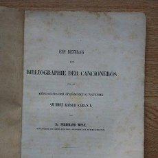 Libros antiguos: EIN BEITRAG ZUR BIBLIOGRAPHIE DER CANCIONEROS UND ZUR GESCHICHTE DER SPANISCHEN KUNSTLYRIK.... Lote 21942462