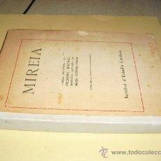 Libros antiguos: 1924 MIREIA POEMA PROVENÇAL DE FREDERIC MISTRAL INSTITUT D´ESTUDIS CATALANS. Lote 26834941