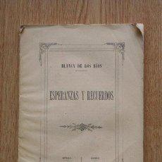 Libros antiguos: ESPERANZAS Y RECUERDOS. RÍOS (BLANCA DE LOS). Lote 22703390