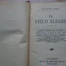 Libros antiguos: EL CIELO ALEGRE. RUEDA (SALVADOR). Lote 23064098