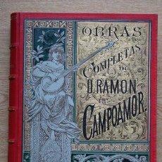 Libros antiguos: OBRAS COMPLETAS DE...CAMPOAMOR (RAMÓN DE). Lote 24404668