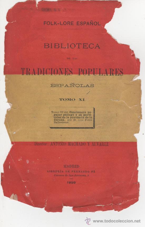 CANCIONERO POPULAR GALLEGO, Y EN PARTICULAR DE LA PROVINCIA DE LA CORUÑA - FOLKLORE ESPAÑOL 1886 (Libros antiguos (hasta 1936), raros y curiosos - Literatura - Poesía)