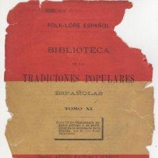 Libros antiguos: CANCIONERO POPULAR GALLEGO, Y EN PARTICULAR DE LA PROVINCIA DE LA CORUÑA - FOLKLORE ESPAÑOL 1886. Lote 24592231