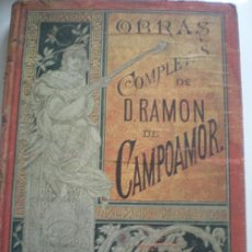 Libros antiguos: OBRAS COMPLETAS DE CAMPOAMOR 1888. Lote 26144682
