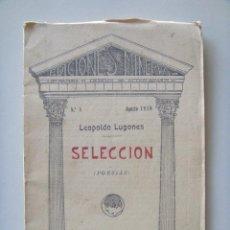 Libros antiguos: LUGONES LEOPOLDO: SELECCIÓN (POESÍAS). . Lote 26525802