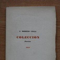 Libros antiguos: COLECCIÓN. POESÍAS. MORENO VILLA (JOSÉ). Lote 25434684