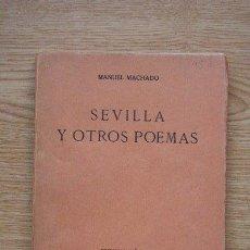 Libros antiguos: SEVILLA Y OTROS POEMAS. MACHADO (MANUEL). Lote 25434791