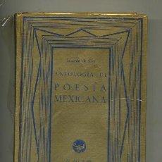 Libros antiguos: ANTOLOGÍA DE POESÍA MEXICANA (A-POE-948). Lote 25535159