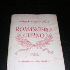 Libros antiguos: FEDERICO GARCIA LORCA,,ROMANCERO GITANO,1938,2ªEDC, EDIT. NUESTRO PUEBLO,PROLOGO RAFAEL ALBERTI,MAYO. Lote 27456633