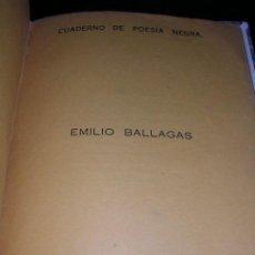 Libros antiguos: EMILIO BALLAGAS - CUADERNO DE POESIA NEGRA, LA HABANA - SANTA CLARA 1934, DEDICATORIA DEL AUTOR. Lote 27588608