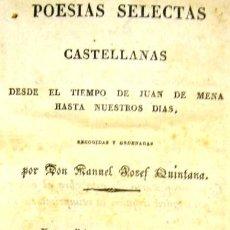 Libros antiguos: POESÍAS SELECTAS CASTELLANAS - MANUEL JOSEF QUINTANA - TOMO IV - MADRID 1830. Lote 26200880