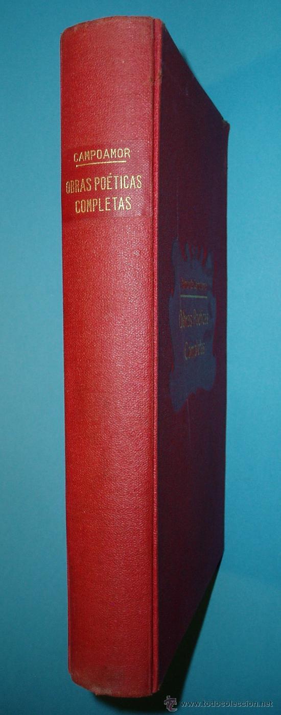 Libros antiguos: OBRAS POÉTICAS COMPLETAS. RAMÓN DE CAMPOAMOR. CASA EDITORIAL SOPENA. 1930 - Foto 2 - 26593796