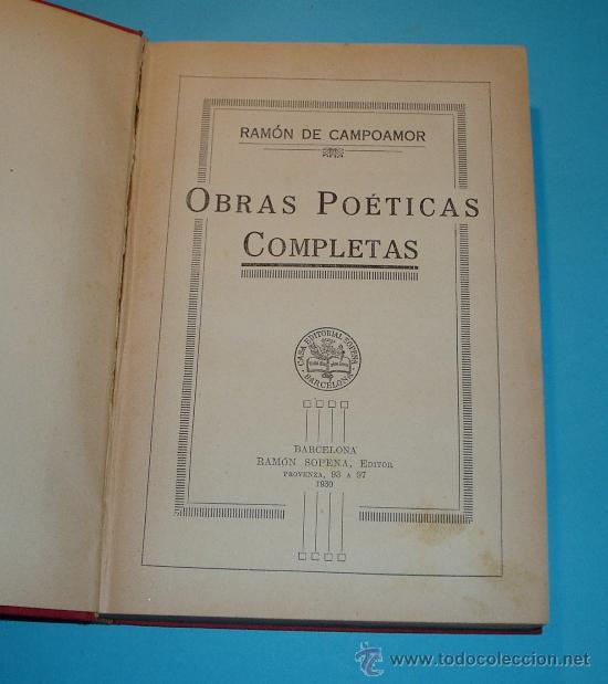 Libros antiguos: OBRAS POÉTICAS COMPLETAS. RAMÓN DE CAMPOAMOR. CASA EDITORIAL SOPENA. 1930 - Foto 3 - 26593796
