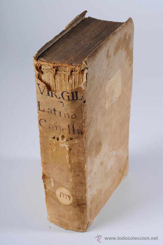LIBRO EN PERGAMINO, CONTINUACIÓN DE LA ENEIDA DE PUBLIO VIRGILIO MARON, AÑO 1777 (Libros antiguos (hasta 1936), raros y curiosos - Literatura - Poesía)