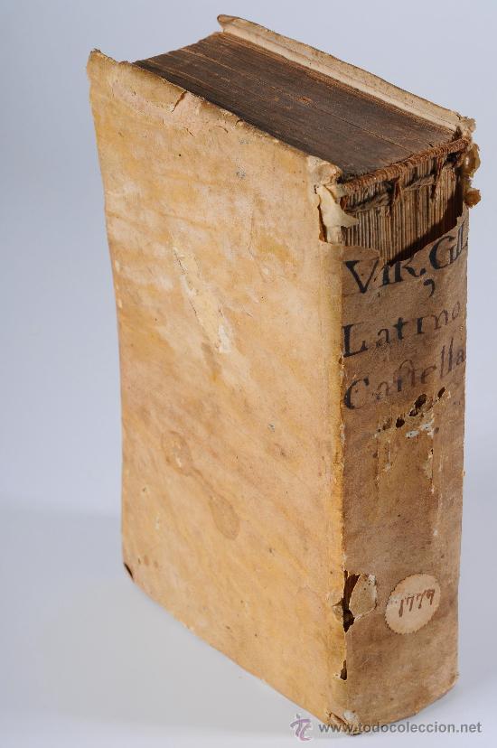 Libros antiguos: Libro en pergamino, Continuación de la Eneida de Publio Virgilio Maron, Año 1777 - Foto 2 - 26725669