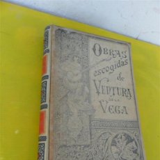 Libros antiguos: LIBRO DE OBRAS ESCOGIDAS VENTURA DE LA VEGA 1894. Lote 26793585