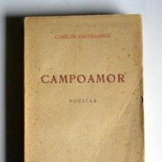 Libros antiguos: POESIAS - CAMPOAMOR - EDICIONES DE LA LECTURA. 1921. Lote 26981691