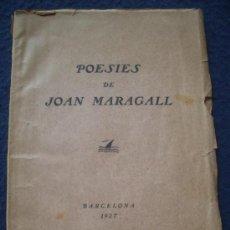 Libros antiguos: POESIES DE JOAN MARAGALL, V SESSIÓ D´ELS POETES I ELS MÙSICS, BARCELONA 1927. Lote 27211284