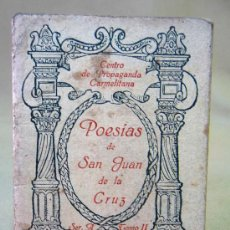 Libros antiguos: LIBRILLO RELIGIOSO, POESIAS DE SAN JUAN DE LA CRUZ, 1925, VALENCIA, SERIE A, TOMO II, 19 PAGINAS. Lote 27675447