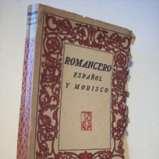 Libros antiguos: ROMANCERO ESPAÑOL Y MORISCO (EDITORIAL PROMETEO). Lote 27848135