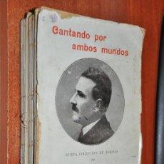 Libros antiguos: CANTANDO POR AMBOS MUNDOS SALVADOR RUEDA EDITORIAL MAUCCI POESIAS. Lote 27999929