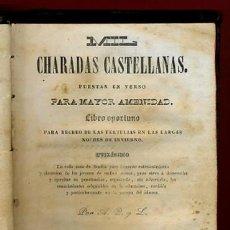 Libros antiguos: LIBRO MIL CHARADAS CASTELLANAS PUESTAS EN VERSO , BARCELONA 1846 , ORIGINAL. Lote 27978233
