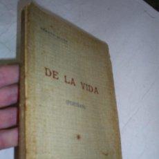 Libros antiguos: DE LA VIDA POESÍAS RENATO ULLOA MONDARIZ 1919 DEDICATORIA DEL AUTOR RM52963-V. Lote 27998973