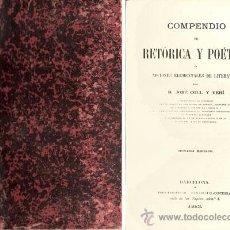 Libros antiguos: COMPENDIO DE RETÓRICA Y POÉTICA – AÑO 1883. Lote 28210006