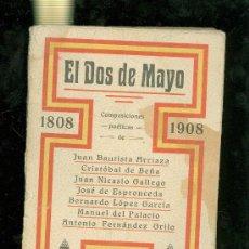 Libros antiguos: EL DOS DE MAYO. COMPOSICIONES POETICAS DE DIVERSOS AUTORES. MADRID, 1908.. Lote 28327161
