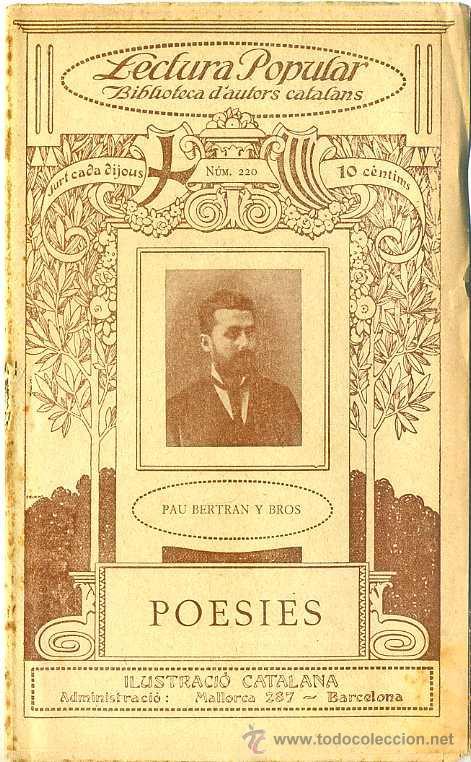 PAU BERTRAN Y BROS : POESIES - EN CATALÁN (Libros antiguos (hasta 1936), raros y curiosos - Literatura - Poesía)
