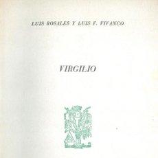 Libros antiguos: L. ROSALES Y L.F. VIVANCO. VIRGILIO. (SEPARATA). MADRID, CRUZ Y RAYA, 1936. DEDICATORIAS AUTÓGRAFAS. Lote 28516115