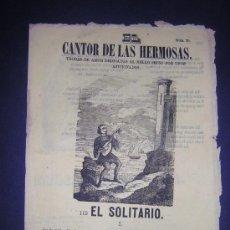 Libros antiguos: 1860 - PLIEGO DE CORDEL - EL SOLITARIO. Lote 28600765