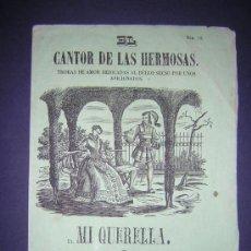 Libros antiguos: 1860 - PLIEGO DE CORDEL - MI QUERELLA. Lote 28600793