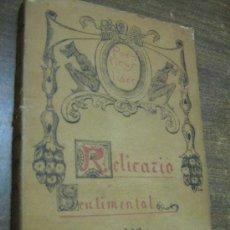 Libros antiguos: RELICARIO SENTIMENTAL - ALFREDO CABANILLAS - MADRID, 1919. Lote 28664474