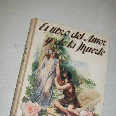 Libros antiguos: EL LIBRO DEL AMOR Y DE LA MUERTE, POESIAS-FRANCISCO VILLAESPESA-S/F.- RAMÓN SOPENA, EDT.-. Lote 28897729