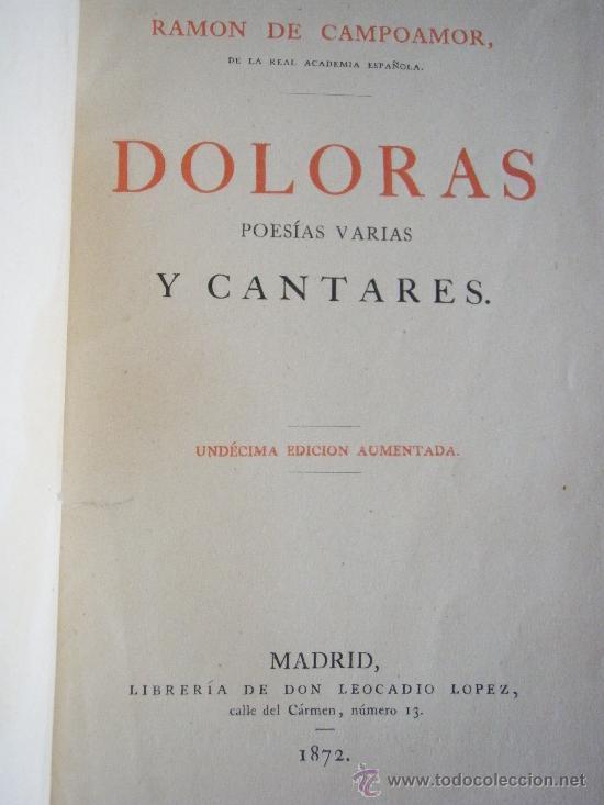 Libros antiguos: DOLORAS DE RAMON DE CAMPOAMOR DE LA REAL ACADEMIA ESPAÑOLA - Foto 2 - 28993224