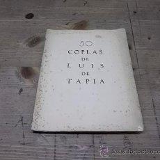 Old books - 1127.-50 COPLAS DE LUIS TAPIA-HOMENAJE AL POETA DEL PUEBLO - 29039187