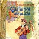 Libros antiguos: N. DÍAZ DE ESCOBAR : GUITARRA ANDALUZA (1909) ILUSTRADO. Lote 29042827