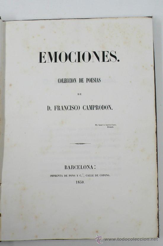 EMOCIONES, COLECCIÓN DE POESIAS, FRANCISCO CAMPRODÓN, BARCELONA 1850. 18,5X26 CM. . RARO (Libros antiguos (hasta 1936), raros y curiosos - Literatura - Poesía)