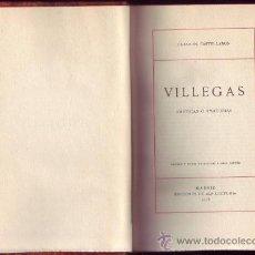 Libros antiguos: VILLEGAS. ERÓTICAS O AMATORIAS. EDICIÓN Y NOTAS DE NARCISO ALONSO CORTÉS.. Lote 29141472