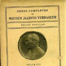 Libros antiguos: MOSSEN JACINTO VERDAGUER : PATRIA - EDICIÓ POPULAR ILUSTRACIÓ CATALANA. Lote 29454261
