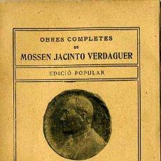 Libros antiguos: MOSSEN JACINTO VERDAGUER : CARITAT - EDICIÓ POPULAR ILUSTRACIÓ CATALANA. Lote 29454272
