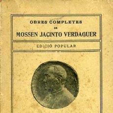 Libros antiguos: MOSSEN JACINTO VERDAGUER : L'ATLÀNTIDA - EDICIÓ POPULAR ILUSTRACIÓ CATALANA. Lote 31377759