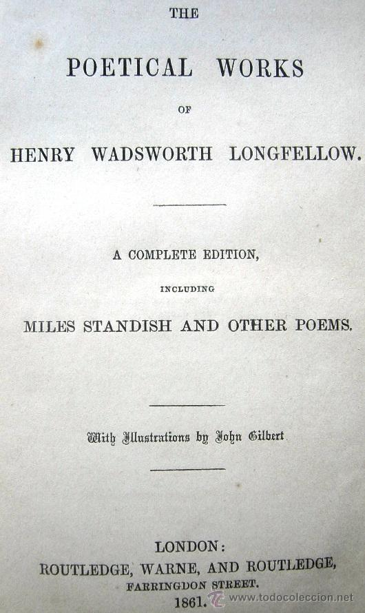 Libros antiguos: THE POETICAL WORKS OF HENRY WADSWORTH LONGFELLOW - LONDON - AÑO 1861 - MILES STANDISH - EN INGLÉS - Foto 4 - 29511060