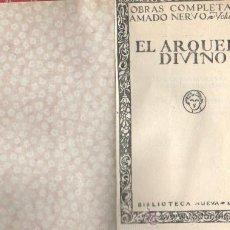 Libros antiguos: LIBRO DE POESIA DE AMADO NERVO - EL ARQUERO DIVINO - EJEMPLAR 0 Nº 405 AÑOS 20 APROXMTE. Lote 29654547