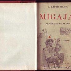 Libros antiguos: MIGAJAS. J. LÓPEZ SILVA. . Lote 29820490