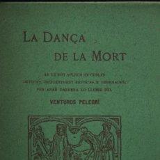Libros antiguos: RECOPILACIÓN. COPLAS Y CÁNTICOS. LA DANÇA DE LA MORT. APLEC DE COBLES. EN CATALÁN. BARCELONA, 1903. . Lote 30005891