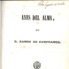 Libros antiguos: RAMÓN DE CAMPOAMOR. AYES DEL ALMA. MADRID, 1842.. Lote 17041519
