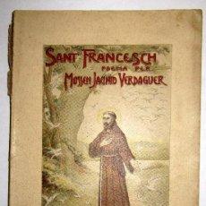 Libros antiguos: 1904 SANT FRANCESCH - POEMA PER MOSSEN JACINTO VERDAGUER. Lote 30525125